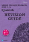 Image for Revise Edexcel GCSE (9-1) Spanish Revision Guide : includes online edition