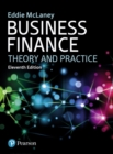 Image for Business finance  : theory and practice