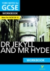 Image for York Notes for GCSE (9-1): Dr Jekyll and Mr Hyde WORKBOOK - The ideal way to catch up, test your knowledge and feel ready for 2021 assessments and 2022 exams