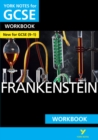 Image for York Notes for GCSE (9-1): Frankenstein WORKBOOK - The ideal way to catch up, test your knowledge and feel ready for 2021 assessments and 2022 exams
