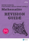 Image for Revise Edexcel Functional Skills Mathematics Entry Level 3 Revision Guide Print