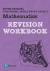 Image for Revise Edexcel Functional Skills Mathematics Entry Level 3 Workbook