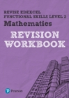 Image for Revise Edexcel Functional Skills Mathematics Level 2 Workbook
