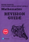 Image for Revise Edexcel functional skills entry level 3 mathematics: Revision guide