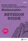 Image for Revise Edexcel Functional Skills Mathematics Level 2 Revision Guide : includes online edition