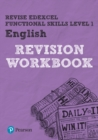 Image for Revise Edexcel functional skills level 1 English: Revision workbook