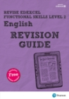 Image for Revise Edexcel functional skills level 2 English: Revision guide