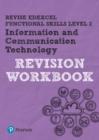 Image for Revise Edexcel Functional Skills ICT Level 2 Workbook