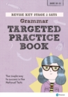 Image for Revise Key Stage 2 SATs English - Grammar - Targeted Practice