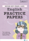 Image for Revise Key Stage 2 SATs English Revision Practice Papers