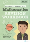 Image for Revise Key Stage 2 SATs Mathematics Revision Workbook - Expected Standard
