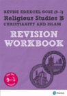 Image for Revise edexcel GCSE religious studies B  : for the 9-1 exams: Christianity & Islam