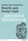Image for Revise BTEC National Health and Social Care Revision Workbook