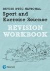 Image for Revise BTEC National Sport and Exercise Science Revision Workbook