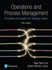 Image for Operations and process management  : principles and practice for strategic impact