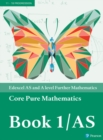Image for Core pure mathematicsBook 1/AS