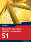 Image for Edexcel modular mathematics for AS and A-level. : Statistics 1