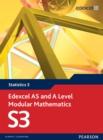 Image for Edexcel AS and A level modular mathematics.: (Statistics) : 3,