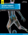 Image for Salters Horners AS/A level Physics Student Book 1