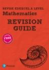 Image for Revise Edexcel A level mathematicsRevision guide