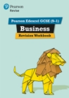 Image for Revise Edexcel GCSE (9-1) business revision workbook  : for the 2017 qualifications