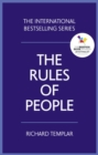 Image for The rules of people  : a personal code for getting the best from everyone