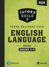 Image for Tutors' Guild AQA GCSE (9-1) English Language Grades 3-5 Tutor Delivery Pack