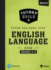Image for Tutors' Guild Edexcel GCSE (9-1) English Language Grades 3-5 Tutor Delivery Pack