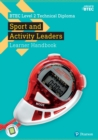 Image for BTEC Level 2 Technical Diploma in Sport and Activity Leaders Learner Handbook