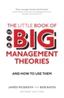 Image for The little book of big management theories...and how to use them