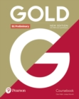 Image for Gold B1 Preliminary New Edition Coursebook