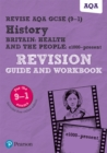 Image for Britain  : health and the people, c1000 to the present day: Revision guide and workbook
