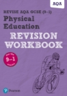 Image for Revise AQA GCSE Physical Education revision workbook  : for the 2016 qualifications