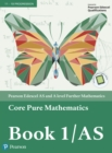 Image for Core pure mathematics. : Book 1/AS.