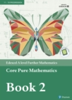 Image for Edexcel A Level Further Mathematics Core Pure Mathematics. : Book 2.