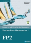 Image for Edexcel As and a Level Further Mathematics Further Pure Mathematics 2 Textbook