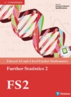 Image for Edexcel AS and A level Further Mathematics Further Statistics 2 Textbook
