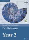 Image for Edexcel A level Mathematics Pure Mathematics Year 2 Textbook