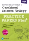 Image for Combined science: trilogy: Practice papers plus+
