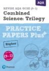 Image for Combined science: trilogy: Practice papers plus