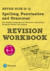 Image for Revise GCSE Spelling, Punctuation and Grammar Revision Workbook