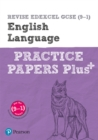 Image for Revise Edexcel GCSE (9-1) English language practice papers plus  : for the 2015 qualifications