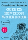Image for Combined science  : for the 2016 specificationHigher,: Guided revision workbook