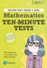 Image for Revise Key Stage 2 SATs Mathematics Ten-Minute Tests