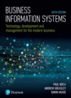 Image for Business information systems: technology, development and management for the modern business.