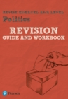 Image for Pearson REVISE Edexcel AS/A Level Politics Revision Guide & Workbook for home learning, 2021 assessments and 2022 exams : includes online edition