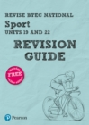 Image for Revise BTEC National sportUnits 19 and 22,: Revision guide