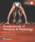 Image for Fundamentals of Anatomy & Physiology, Global Edition
