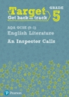 Image for Target Grade 5 An Inspector Calls AQA GCSE (9-1) Eng Lit Workbook