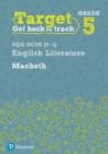 Image for Target Grade 5 Macbeth AQA GCSE (9-1) Eng Lit Workbook